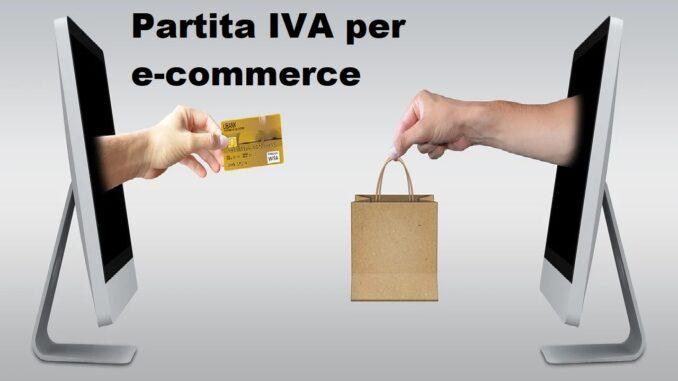 Partita IVA per e-commerce: come funziona