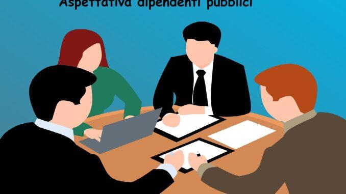 Aspettativa dipendenti pubblici: come funziona
