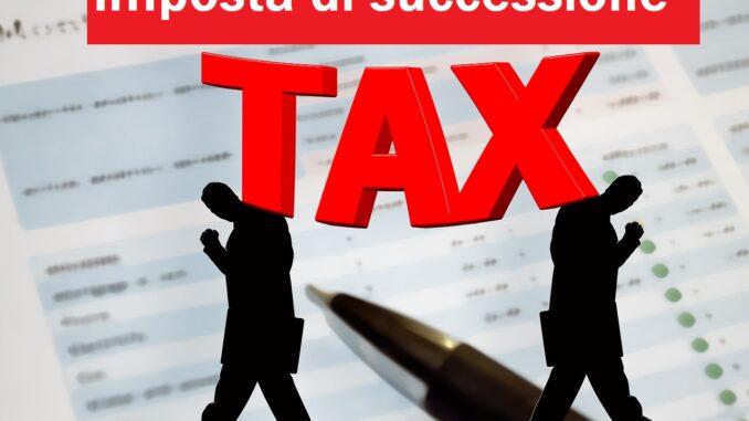 Quanto costa la tassa di successione