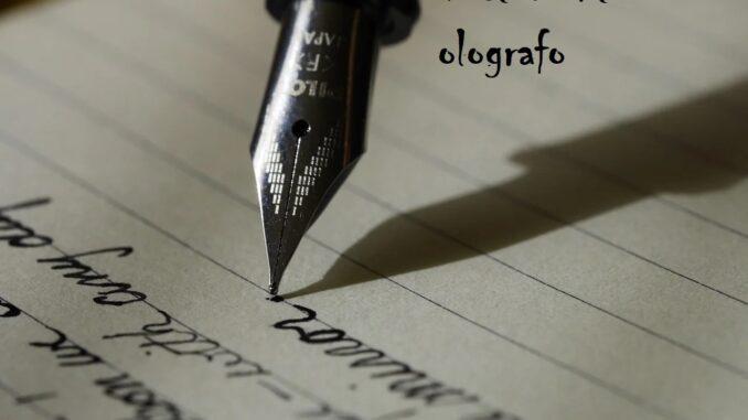 testamento olografo valido e non impugnabile: come scriverlo