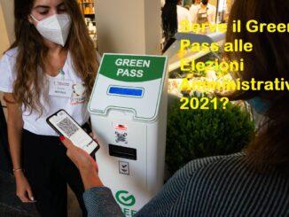 Green Pass - Elezioni Amministrative 2021