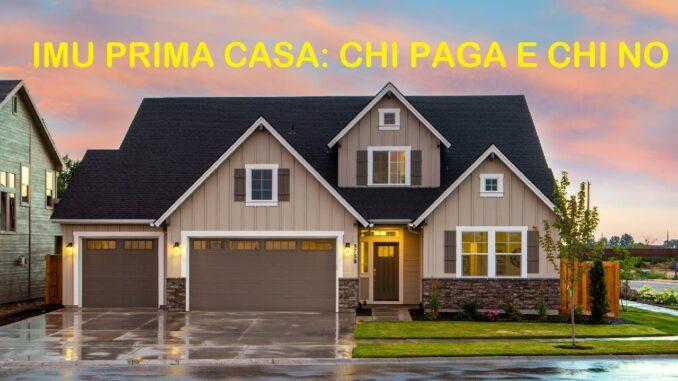 IMU prima casa: chi la paga e chi non la deve pagare