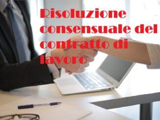 Risoluzione consensuale del contratto di lavoro: gli effetti per le parti