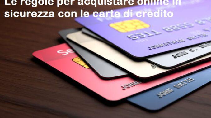 Acquisti in sicurezza online con le carte di credito