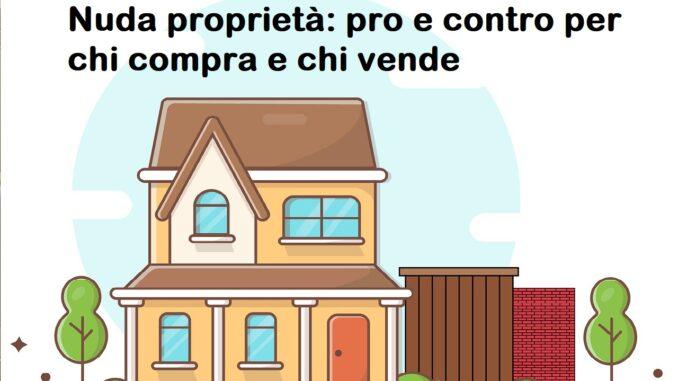NUda proprietà: vantaggi e svantaggi per il compratore e il venditore